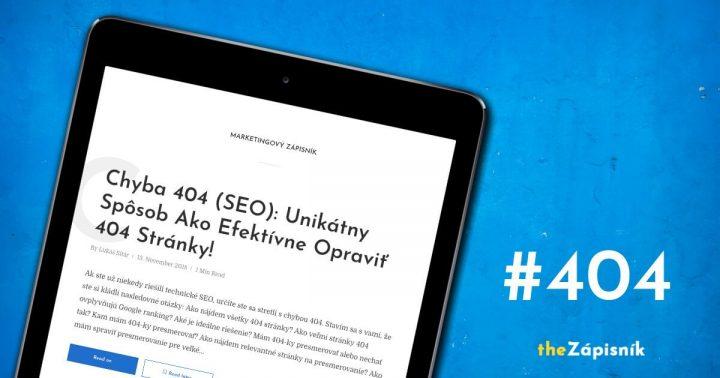 Chyba 404 - SEO - Unikátny spôsob ako opraviť 404 stránky